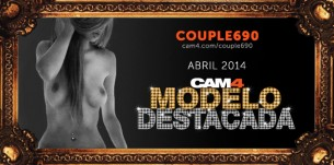 Couple690: La Modelo WebCam más Sexy de Abril
