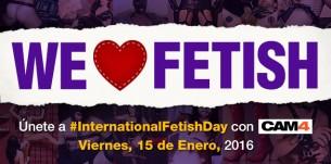 #Internationalfetishday Shows Fetish en CAM4!!