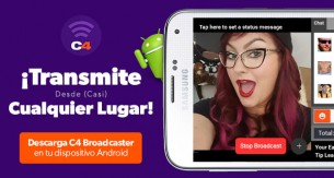 Transmite con tu móvil en CAM4 con C4 Broadcaster!