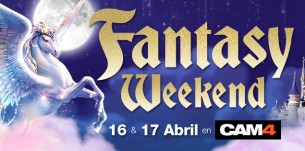Se acerca el Fantasy Weekend de CAM4! Mira los shows que vienen!