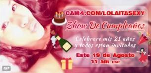 Show de Cumpleaños de la sexy latina Lolaitasexy! Viernes 19