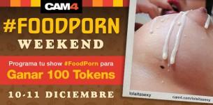 FOODPORN weekend! Únete a nuestra nueva maratón de shows en CAM4 y recibe 100 tokens de regalo!