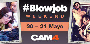 #Blowjob weekend en CAM4! Maratón de mamadas! 20-21 Mayo