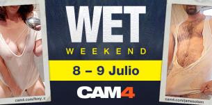 WET WEEKEND en CAM4! Este fin de semana será muy húmedo :P